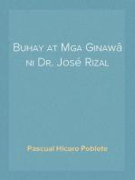 Buhay at Mga Ginawâ ni Dr. José Rizal