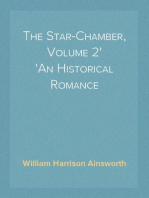 The Star-Chamber, Volume 2 An Historical Romance