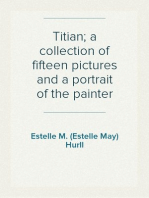 Titian; a collection of fifteen pictures and a portrait of the painter