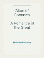 Alton of Somasco A Romance of the Great Northwest