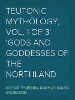 Teutonic Mythology,  Vol. 1 of 3 Gods and Goddesses of the Northland