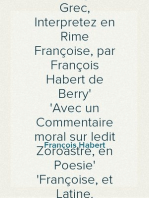 Les Divins Oracles de Zoroastre, ancien Philosophe Grec, Interpretez en Rime Françoise, par François Habert de Berry Avec un Commentaire moral sur ledit Zoroastre, en Poesie Françoise, et Latine.