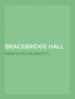 Bracebridge Hall