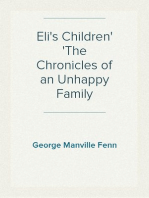Eli's Children The Chronicles of an Unhappy Family