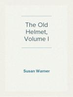 The Old Helmet, Volume I