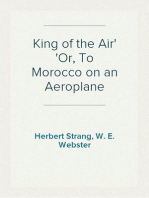 King of the Air Or, To Morocco on an Aeroplane