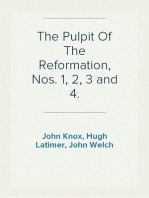 The Pulpit Of The Reformation, Nos. 1, 2, 3 and 4.