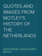 Quotes and Images From Motley's History of the Netherlands