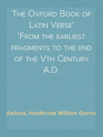 The Oxford Book of Latin Verse From the earliest fragments to the end of the Vth Century A.D.
