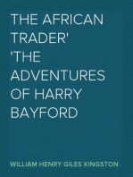 The African Trader The Adventures of Harry Bayford