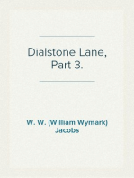 Dialstone Lane, Part 3.
