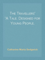 The Travellers A Tale. Designed for Young People.