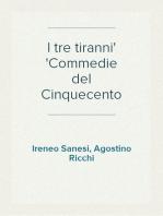 I tre tiranni Commedie del Cinquecento
