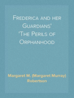 Frederica and her Guardians The Perils of Orphanhood