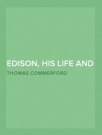Edison, His Life and Inventions
