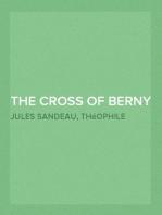 The Cross of Berny Or, Irene's Lovers