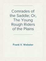 Comrades of the Saddle; Or, The Young Rough Riders of the Plains