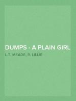 Dumps - A Plain Girl