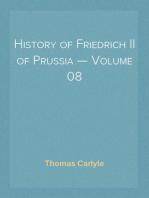 History of Friedrich II of Prussia — Volume 08