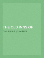 The Old Inns of Old England, Volume I (of 2) A Picturesque Account of the Ancient and Storied Hostelries of Our Own Country