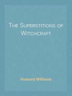 The Superstitions of Witchcraft