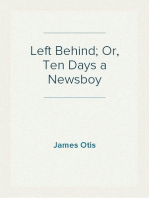 Left Behind; Or, Ten Days a Newsboy