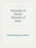 Amadigi di Gaula Amadis of Gaul