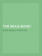 The Mule-Bone: A Comedy of Negro Life in Three Acts