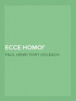 Ecce Homo! A Critical Inquiry into the History of Jesus of Nazareth: Being a Rational Analysis of the Gospels