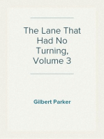 The Lane That Had No Turning, Volume 3