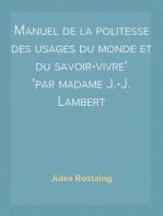 Manuel de la politesse des usages du monde et du savoir-vivre par madame J.-J. Lambert