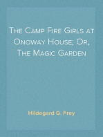 The Camp Fire Girls at Onoway House; Or, The Magic Garden