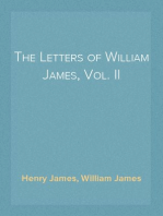 The Letters of William James, Vol. II