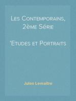 Les Contemporains, 2ème Série Etudes et Portraits Littéraires
