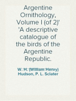 Argentine Ornithology, Volume I (of 2) A descriptive catalogue of the birds of the Argentine Republic.