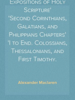Expositions of Holy Scripture Second Corinthians, Galatians, and Philippians Chapters I to End. Colossians, Thessalonians, and First Timothy.