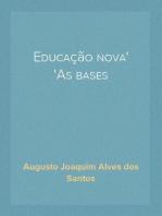 Educação nova As bases
