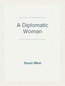 A Diplomatic Woman