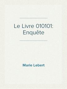 Le Livre 010101: Enquête