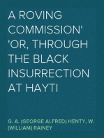 A Roving Commission Or, Through the Black Insurrection at Hayti
