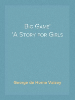 Big Game A Story for Girls