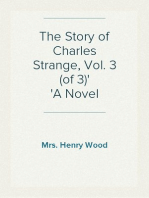 The Story of Charles Strange, Vol. 3 (of 3) A Novel