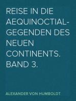 Reise in die Aequinoctial-Gegenden des neuen Continents. Band 3.