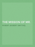 The Mission Of Mr. Eustace Greyne 1905
