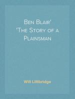 Ben Blair The Story of a Plainsman