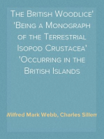 The British Woodlice Being a Monograph of the Terrestrial Isopod Crustacea Occurring in the British Islands