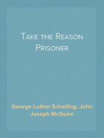 Take the Reason Prisoner