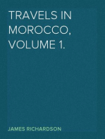 Travels in Morocco, Volume 1.