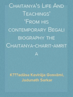 Chaitanya's Life And Teachings From his contemporary Begali biography the Chaitanya-charit-amrita