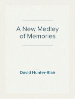 A New Medley of Memories
